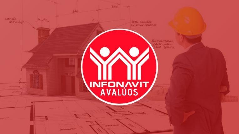 Pasos para obtener los avalúos de tu casa en Infonavit 1