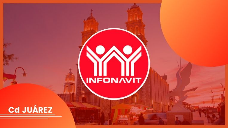 Dónde queda el Infonavit en Ciudad Juárez