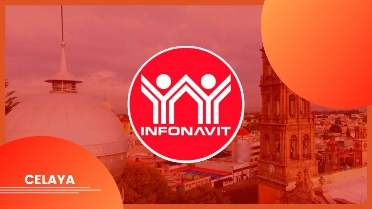 Dónde queda el Infonavit en la ciudad de Celaya