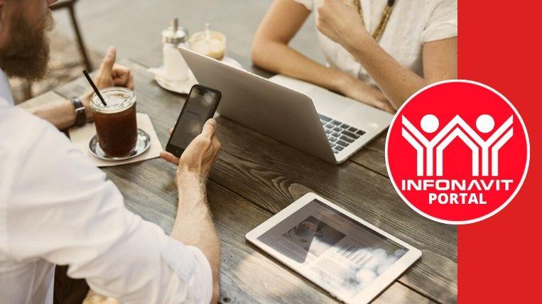Conoce las ventajas que te ofrece el portal Infonavit 1